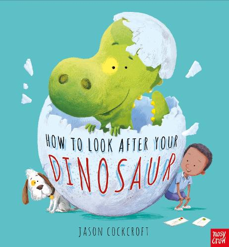 How To Look After Your Dinosaur (Paperback)