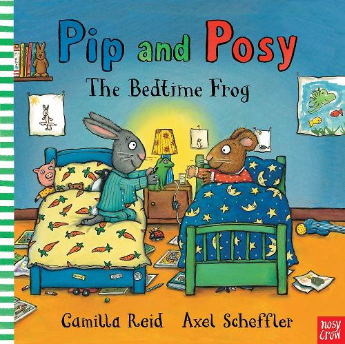 Pip and Posy: The Bedtime Frog - Pip and Posy (Board book)