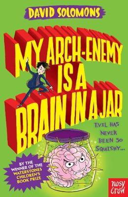 My Arch-Enemy Is a Brain In a Jar - My Brother is a Superhero (Paperback)