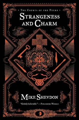 Strangeness and Charm - Courts of the Feyre Bk. 3 (Paperback)