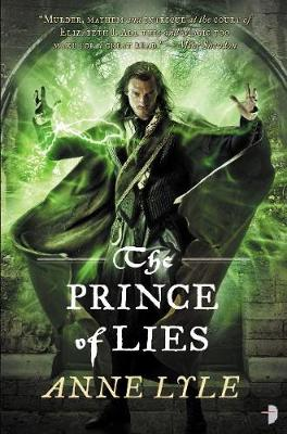 The Prince of Lies: The Night's Masque Book III - Night's Masque (Paperback)