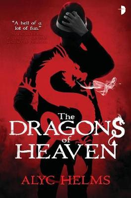 The Dragons of Heaven (Paperback)
