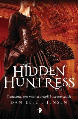 Hidden Huntress - The Malediction Trilogy 2 (Paperback)