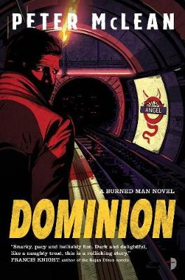 Dominion: The Burned Man Book II - The Burned Man (Paperback)