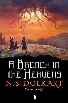 A Breach in the Heavens: BOOK III OF THE GODSERFS SERIES - The Godserfs (Paperback)