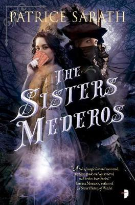 The Sisters Mederos: A Tale of Port Saint Frey - Tales of Port Saint Frey (Paperback)