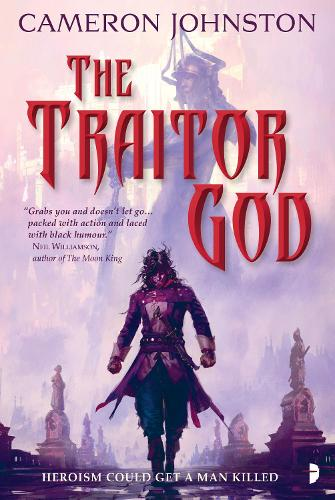 The Traitor God: <span>The Age of Tyranny Book I</span> - The Age of Tyranny (Paperback)