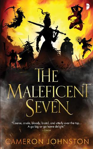 The Maleficent Seven (Paperback)