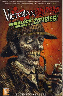 Victorian Undead: Sherlock Holmes vs Zombies (Paperback)
