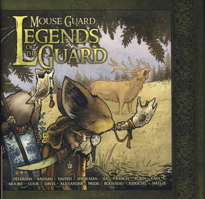 Mouse Guard: Legends of the Guard v. 1 (Hardback)