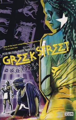 Greek Street: Cassandra Complex v. 2 (Paperback)