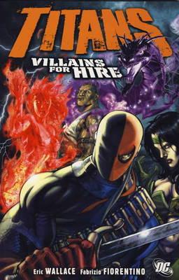 Titans: Villains for Hire (Paperback)