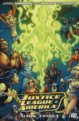 Justice League of America: Dark Things (Hardback)
