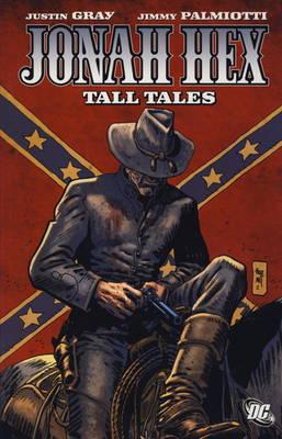 Jonah Hex: Tall Tales (Paperback)