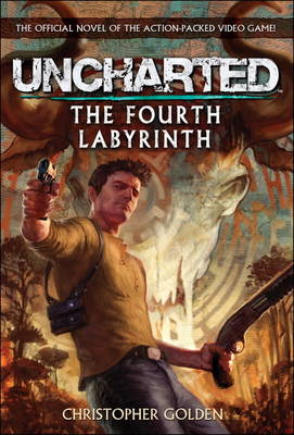 Uncharted - The Fourth Labyrinth (Paperback)