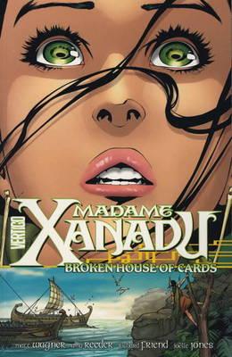 Madame Xanadu: House of Broken Cards v. 3 (Paperback)