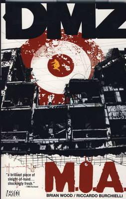 DMZ: M.I.A. v. 9 (Paperback)