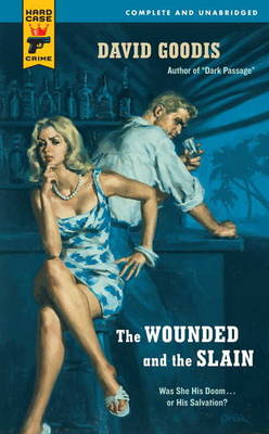 Wounded and the Slain - Hard Case Crime (Paperback)