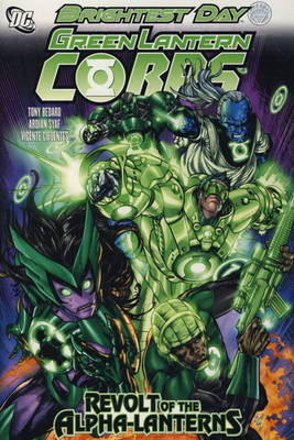 Green Lantern Corps: Revolt of the Alpha Lanterns (Hardback)