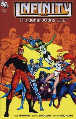 Infinity Inc.: The Generations Saga v. 1 (Hardback)