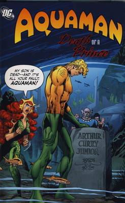 Aquaman: Death of a Prince (Paperback)