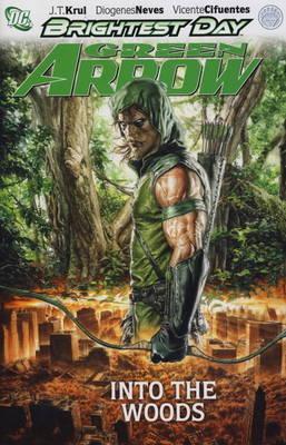 Green Arrow: Into the Woods (Hardback)