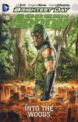 Green Arrow: Into the Woods (Paperback)