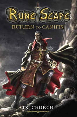 Runescape: Runescape - Return to Canifis Return to Canifis (Paperback)