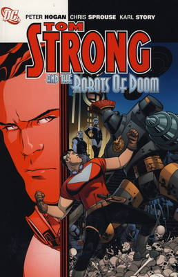 Tom Strong: Tom Strong and the Robots of Doom (Paperback)