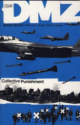 DMZ: Collective Punishment v. 10 (Paperback)