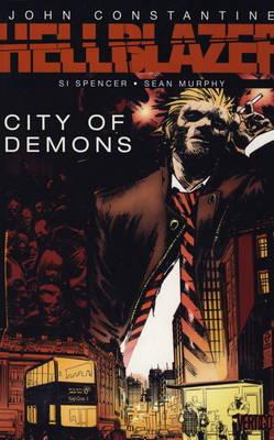 John Constantine, Hellblazer: City of Demons (Paperback)