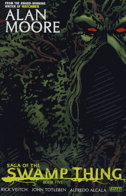 Saga of the Swamp Thing: Bk. 5 (Hardback)