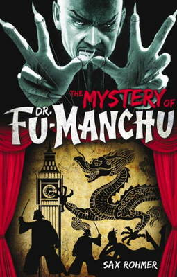 Fu-Manchu - The Mystery of Dr Fu-Manchu (Paperback)