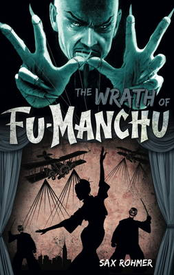 Fu-Manchu: The Wrath of Fu-Manchu and Other Stories (Paperback)