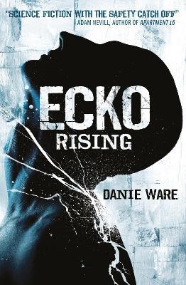 Ecko Rising (Paperback)