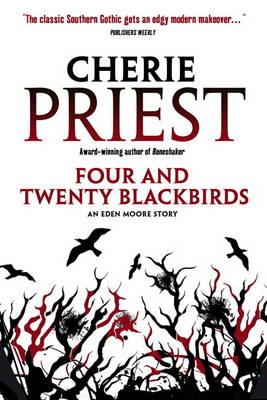 Four and Twenty Blackbirds: An Eden Moore Story (Paperback)