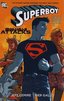 Superboy: Smallville Attacks (Paperback)