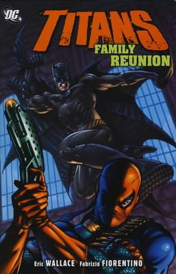 Titans: Family Reunion (Paperback)