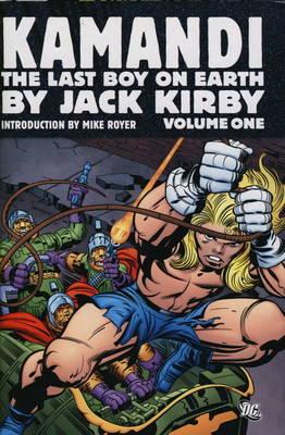 Kamandi, the Last Boy on Earth: Omnibus by Jack Kirby v. 1 (Hardback)