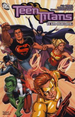 Teen Titans: Team Building (Paperback)