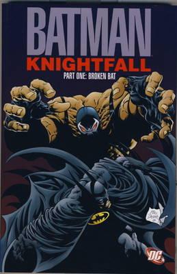 Batman - Knightfall: Broken Bat Pt. 1 (Paperback)