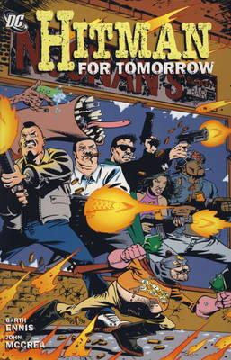 Hitman: For Tomorrow v. 6 (Paperback)