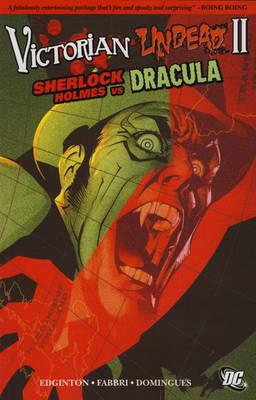 Victorian Undead: Sherlock Holmes vs Dracula (Paperback)