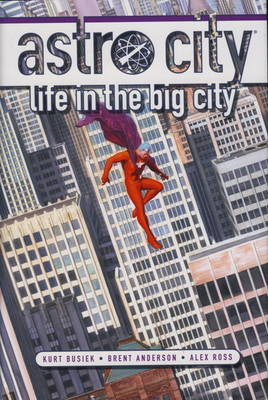 Astro City: Life in the Big City (Hardback)