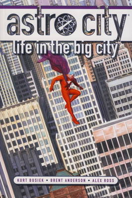 Astro City: Life in the Big City (Paperback)