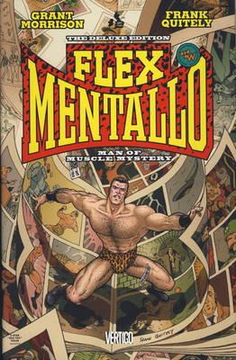 Flex Mentallo: Man of Muscle Mystery (Hardback)