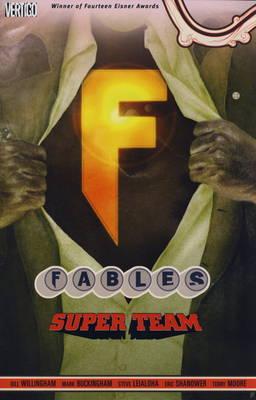 Fables: Super Group v. 16 (Paperback)