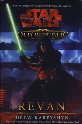 Star Wars: The Old Republic - Revan (Hardback)