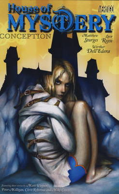 House of Mystery: Conception v. 7 (Paperback)