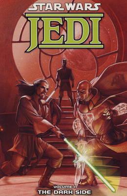 Star Wars - Jedi: Dark Side Dark Side v. 1 - Star Wars (Paperback)